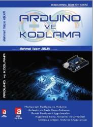 Altaş Yayıncılık - Arduino ve Kodlama - Mehmet Yalçın ASLAN