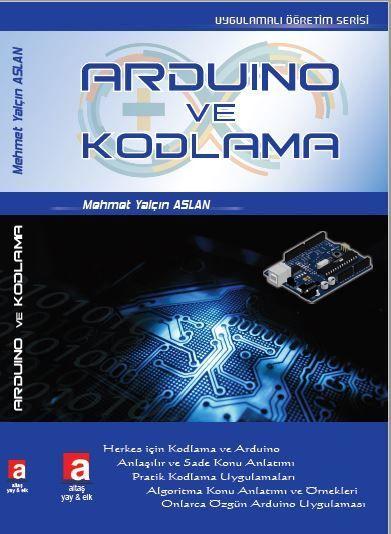 Arduino ve Kodlama - Mehmet Yalçın ASLAN