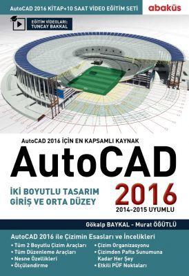 AutoCAD 2016 (Online Video Eğitim Seti Hediyeli) - Murat Öğütlü