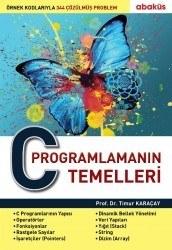 Abaküs Yayınevi - C Programlamanın Temelleri - Prof. Dr. Timur Karaçay