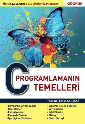 C Programlamanın Temelleri - Prof. Dr. Timur Karaçay