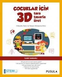 Çocuklar için 3D Tara Tasarla Üret - İlker Vardarlı - Thumbnail