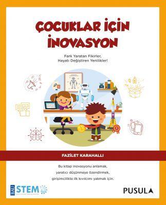 Çocuklar için İnovasyon - Fazilet Karahallı