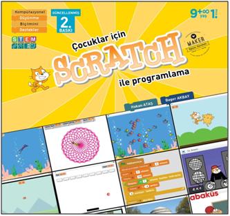 Çocuklar İçin Scratch İle Kodlama 9+ Yaş - Bager AKBAY - Hakan ATAŞ