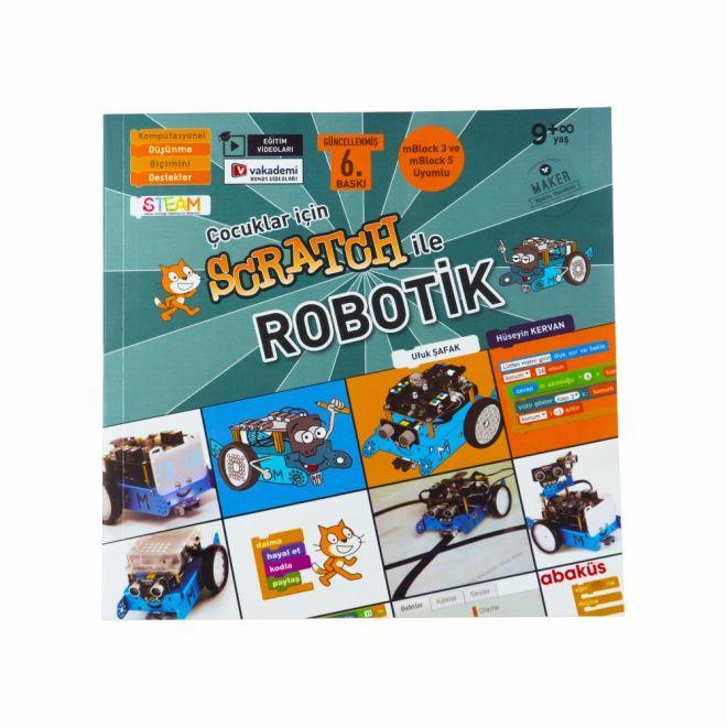 Çocuklar için Scratch ile Robotik - Hüseyin Kervan-Ufuk Şafak