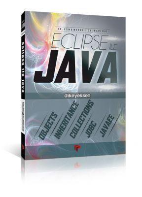 Eclipse ile Java - Esma Meral, Naci Dai
