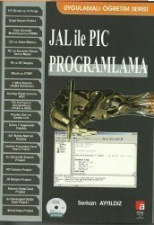 Altaş Yayıncılık - Jal İle PIC Programlama - Serkan Ayyıldız