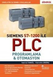 Abaküs Yayınevi - Siemens S7-1200 İle Plc Programlama & Otomasyon - Fahrettin Erdinç, Sadi Altungül