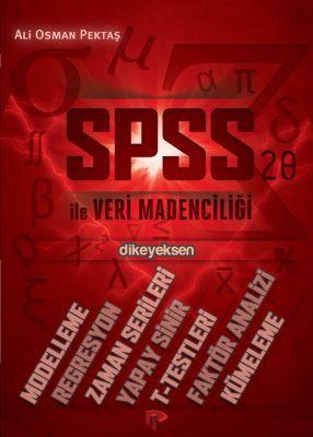 SPSS ile Veri Madenciliği - Ali Osman Pektaş