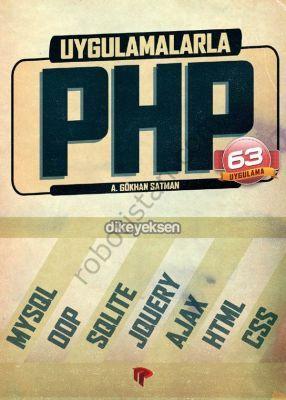 Uygulamalarla PHP - A. Gökhan Satman