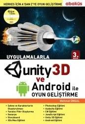 Abaküs Yayınevi - Uygulamalarla Unity 3D ve Android ile Oyun Geliştirme - Mehmet Ünsal