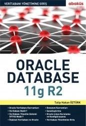 Abaküs Yayınevi - Veritabanı Yönetimine Giriş Oracle 11g R2 - Talip Hakan Öztürk