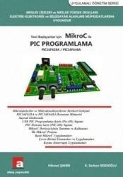 Altaş Yayıncılık - Yeni Başlayanlar için MikroC ile PIC Programlama (16F628A) - Hikmet Şahin