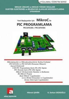 Yeni Başlayanlar için MikroC ile PIC Programlama (16F628A) - Hikmet Şahin